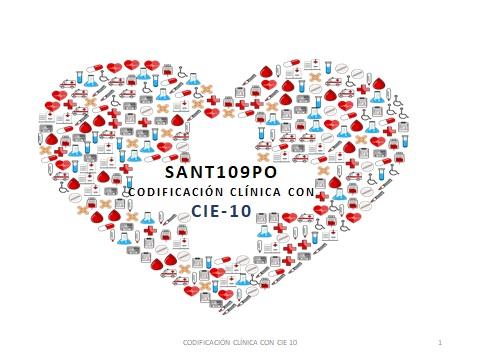 SANT109PO   CODIFICACIÓN CLÍNICA CON CIE-10: INTRODUCCIÓN